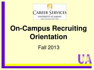On-Campus Recruiting Orientation