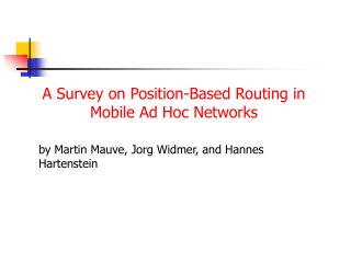 A Survey on Position-Based Routing in Mobile Ad Hoc Networks