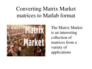 Converting Matrix Market matrices to Matlab format