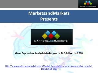 Gene Expression Analysis Market worth $4.3 Billion by 2018