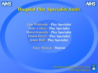 Hospital Play Specialist Audit