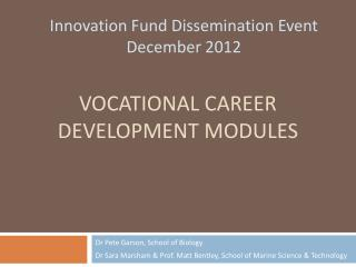 Vocational Career Development Modules