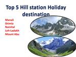 Top 5 Hill station Holiday destination