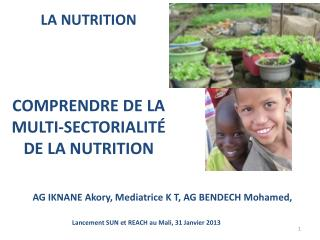 LA NUTRITION     COMPRENDRE DE LA MULTI-SECTORIALIT  DE LA NUTRITION
