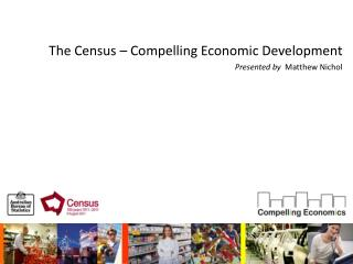 The Census   Compelling Economic Development