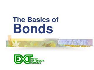 The Basics of  Bonds