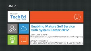 Enabling Mature Self Service with System Center 2012