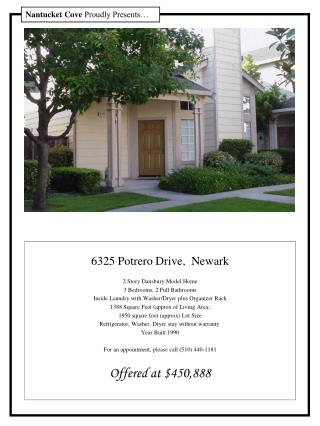 6325 Potrero Drive,  Newark  2 Story Dansbury Model Home 3 Bedrooms, 2 Full Bathrooms Inside Laundry with Washer