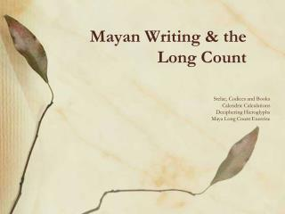 Mayan Writing  the Long Count