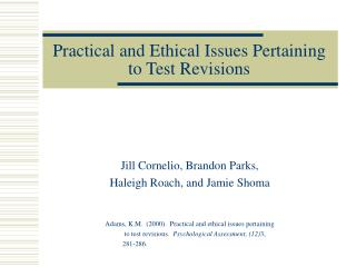 practical and ethical issues pertaining to test revisions
