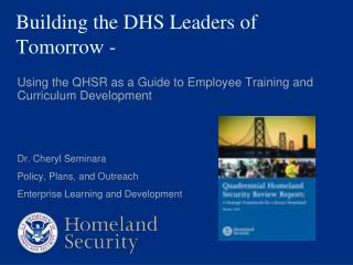 Building the DHS Leaders of Tomorrow -