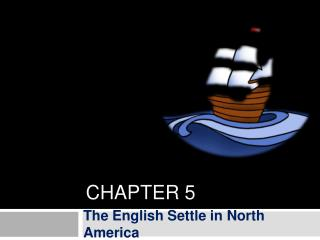 The English Settle in North America