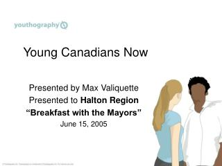 Young Canadians Now