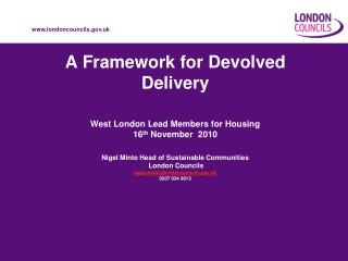 A Framework for Devolved Delivery