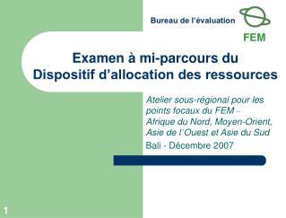 Examen   mi-parcours du Dispositif d allocation des ressources