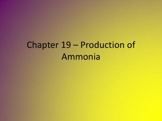 Chapter 19   Production of Ammonia