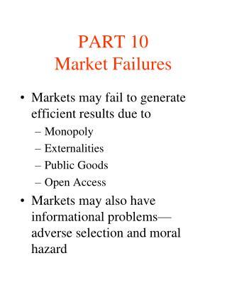 PART 10 Market Failures