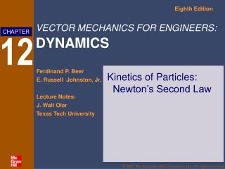 Kinetics of Particles:  Newton s Second Law