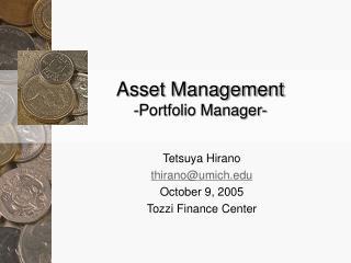 Asset Management -Portfolio Manager-