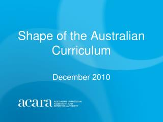 Shape of the Australian Curriculum  December 2010