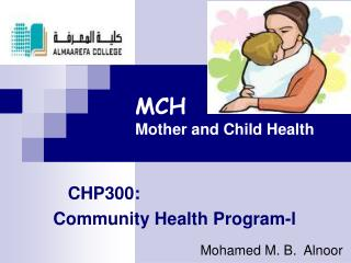 MCH Mother and Child Health