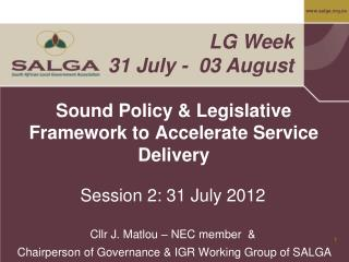 Sound Policy  Legislative Framework to Accelerate Service Delivery