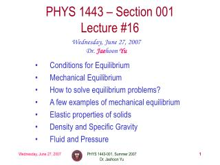 PHYS 1443   Section 001 Lecture 16