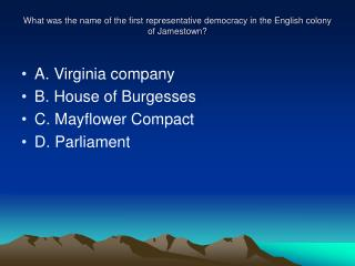 What was the name of the first representative democracy in the English colony of Jamestown