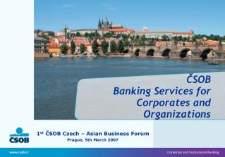 CSOB Banking Services for Corporates and Organizations