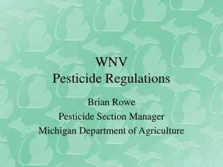 WNV Pesticide Regulations