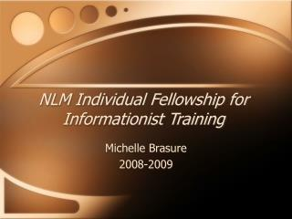 NLM Individual Fellowship for Informationist Training