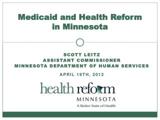 Medicaid and Health Reform in Minnesota