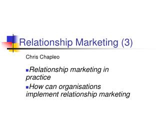 Relationship Marketing 3