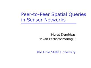 Peer-to-Peer Spatial Queries  in Sensor Networks