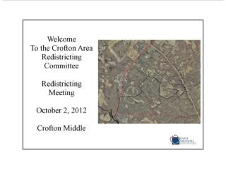 Agenda  Crofton Area  Redistricting Meeting October 2, 2012 7:00 p.m.