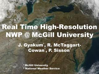 Real Time High-Resolution NWP  McGill University