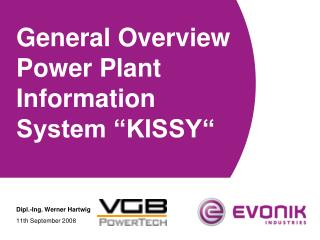 General Overview Power Plant Information System  KISSY