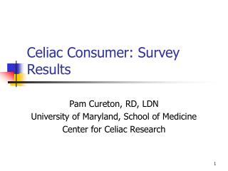 Celiac Consumer: Survey Results