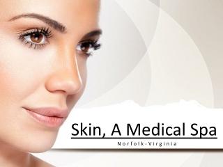 Skin, A Medical Spa
