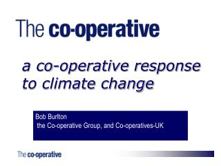 A co-operative response  to climate change