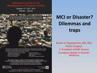 MCI or Disaster  Dilemmas and traps