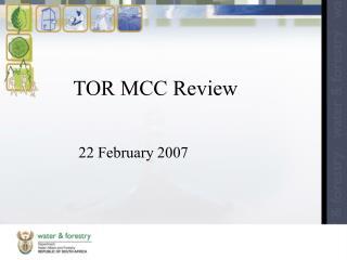 TOR MCC Review