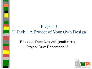 Project 3 U-Pick   A Project of Your Own Design