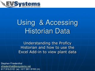 using   accessing historian data