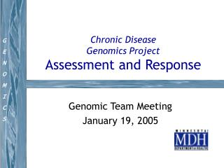 Chronic Disease Genomics Project Assessment and Response