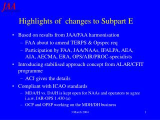 Highlights of  changes to Subpart E