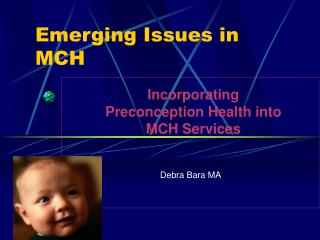 Emerging Issues in MCH