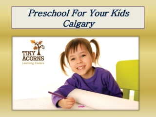 Preschool For Your Kids Calgary