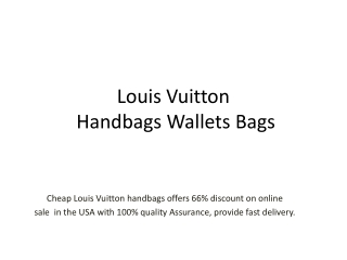66% off on Louis Vuitton Handbags,Wallets in USA