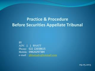 Practice  Procedure Before Securities Appellate Tribunal
